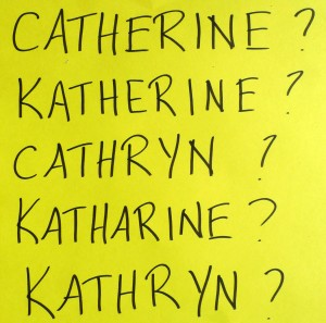 Five different ways of spelling Katherine
